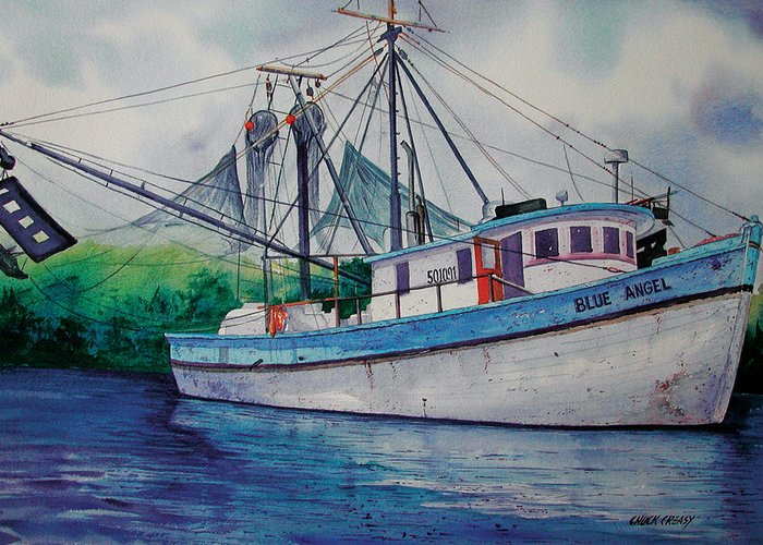 Shrimp Boat Greeting Card featuring the painting Blue Angel by Chuck Creasy