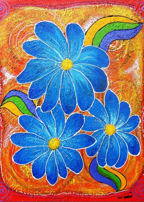 Greeting Card featuring the painting Blue Daisies Gone Wild by Tami Booher