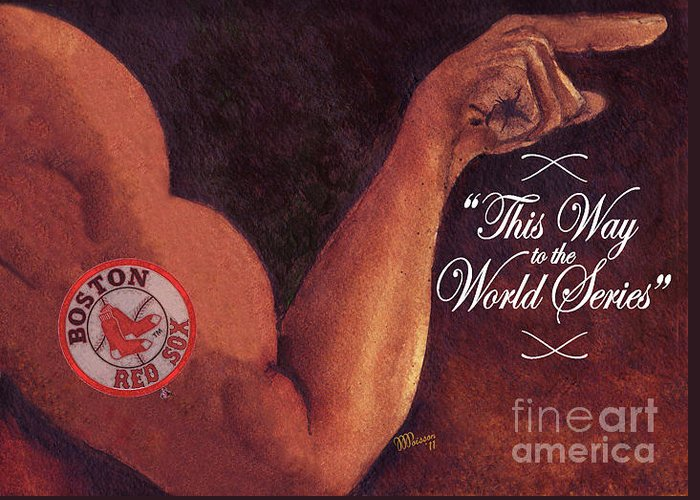 Greeting Card featuring the painting Boston Red Sox. This Way To The World Series by Jean-Marie Poisson