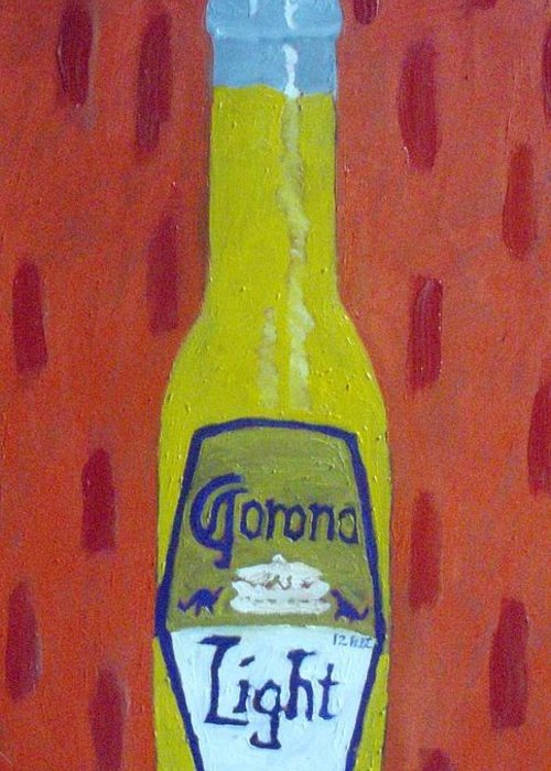 Pop Art Greeting Card featuring the painting Bottle Of Corona Light by Patrice Tullai