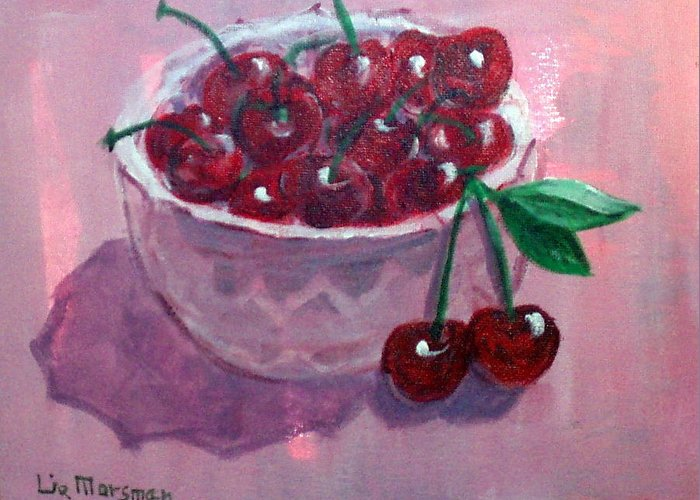 Cherries Greeting Card featuring the painting Bowl Of Cherries by Lia Marsman
