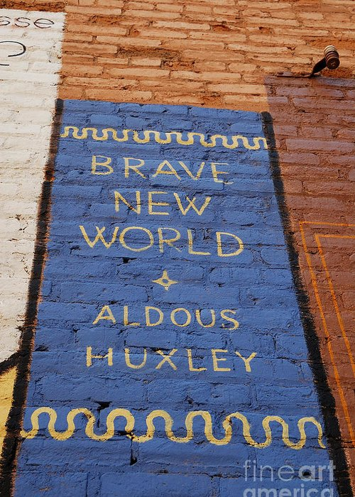 Urban Greeting Card featuring the photograph Brave New World - Aldous Huxley Mural by Steven Milner