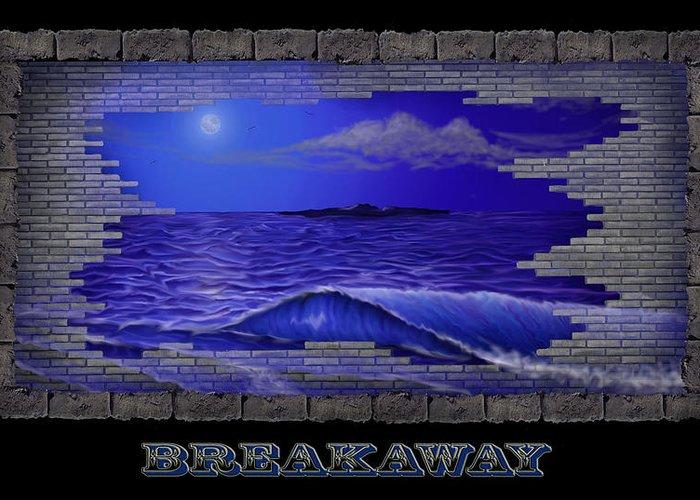 Wave Greeting Card featuring the digital art Breakaway by Dennis Horg