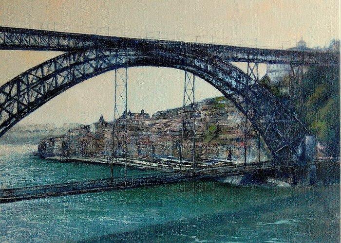 Bridge Luis I Greeting Card featuring the painting Bridge Luis I -Porto by Tomas Castano