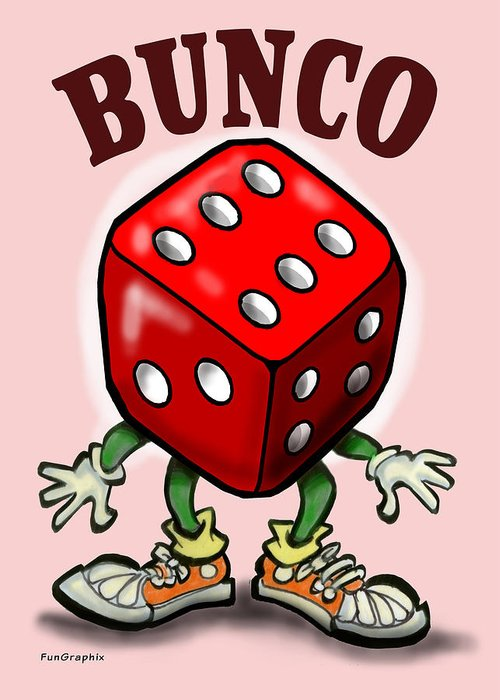 Bunco Greeting Card featuring the greeting card Bunco by Kevin Middleton