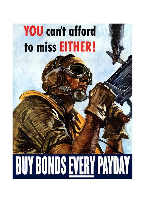 War Propaganda Greeting Card featuring the painting Buy Bonds Every Payday by War Is Hell Store