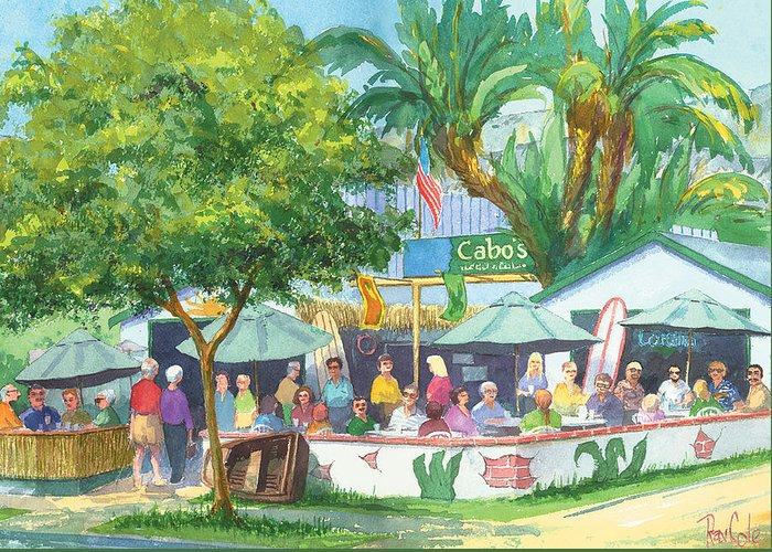 Cafe Greeting Card featuring the painting Cabos Bar And Grill by Ray Cole