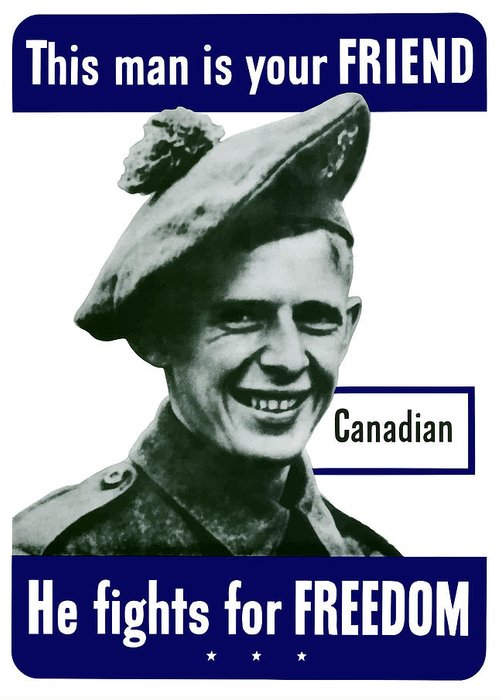 Canadian Army Greeting Card featuring the painting Canadian This Man Is Your Friend by War Is Hell Store