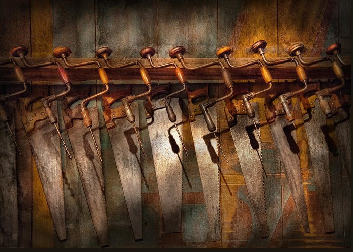 Hdr Greeting Card featuring the photograph Carpenter - Saws And Braces by Mike Savad