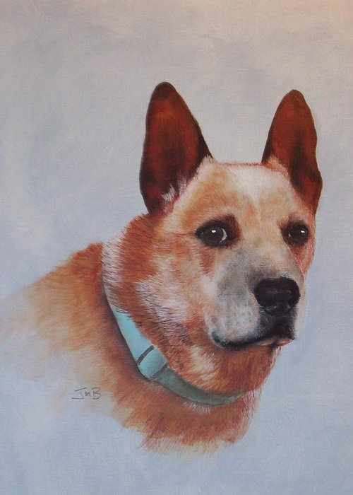 Pet Portrait Greeting Card featuring the painting Cattle Dog by Janice M Booth