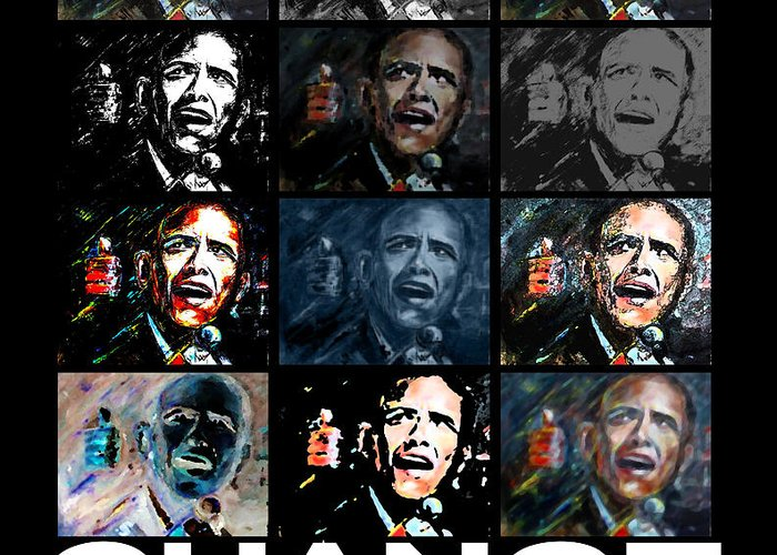 Obama Greeting Card featuring the mixed media Change - Barack Obama by Valerie Wolf