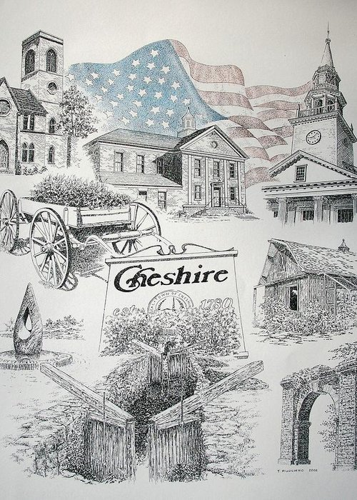 Connecticut Cheshire Ct Historical Poster Architecture Buildings New England Greeting Card featuring the drawing Cheshire Historical by Tony Ruggiero