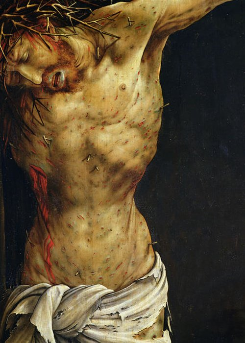 Jesus Greeting Card featuring the painting Christ On The Cross by Matthias Grunewald