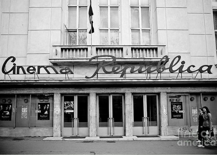 Cinema Greeting Card featuring the photograph Cinema Republica by Gabriela Insuratelu