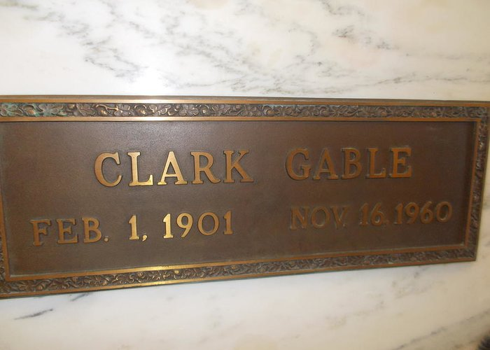 Clark Gable Forest Lawn Clark Gable Final Resting Place Greeting Card featuring the photograph Clark Gable by Dawn Wirth