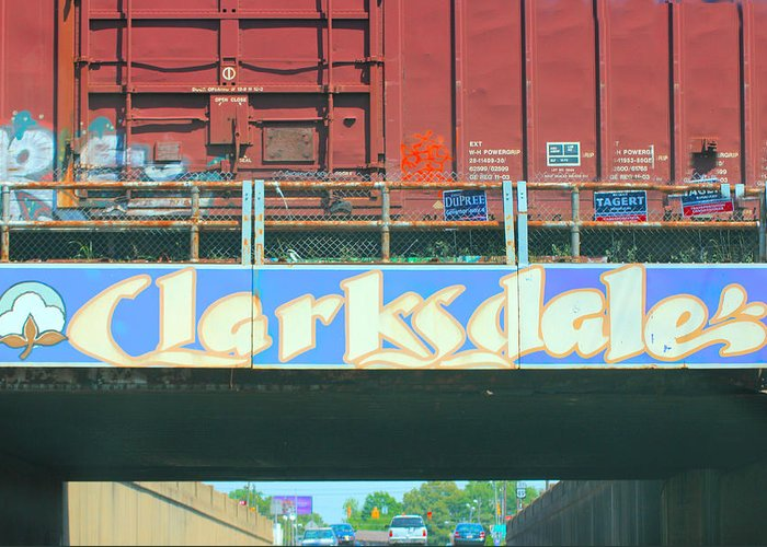 Clarksdale Greeting Card featuring the photograph Clarksdale Overpass by Karen Wagner