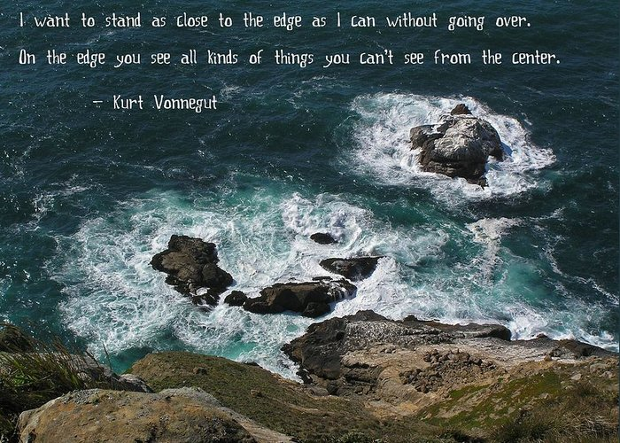 Affirmation Greeting Card featuring the photograph Close To The Edge by Jen White