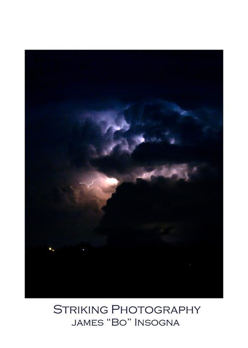 Lightning Greeting Card featuring the photograph Cloud To Cloud Lightning Photography Poster by James BO Insogna
