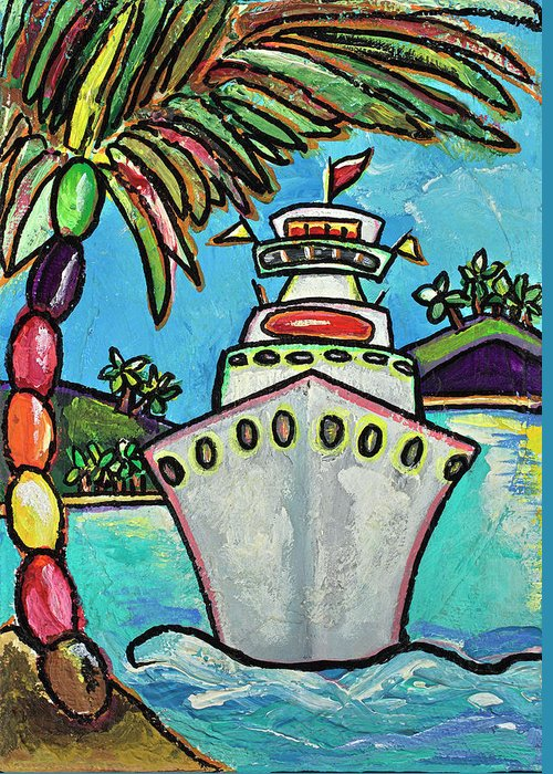 Cruise Ship Greeting Card featuring the painting Colors Of Cruising by Patti Schermerhorn