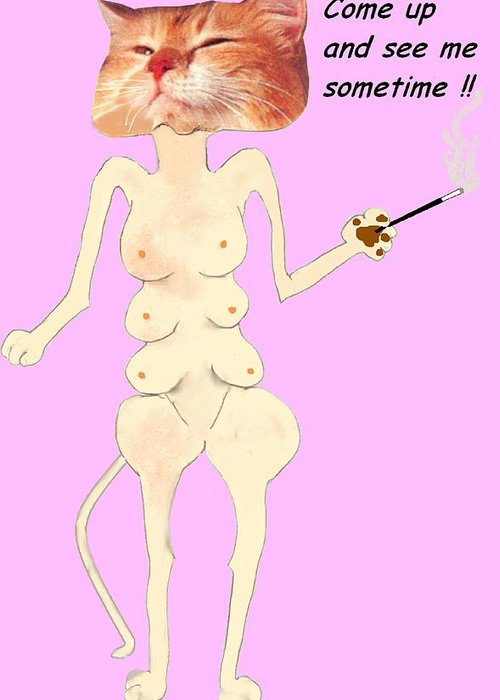 Cat Comic Pink Bare Greeting Card featuring the mixed media Come Up And See Me by Bethwyn Mills