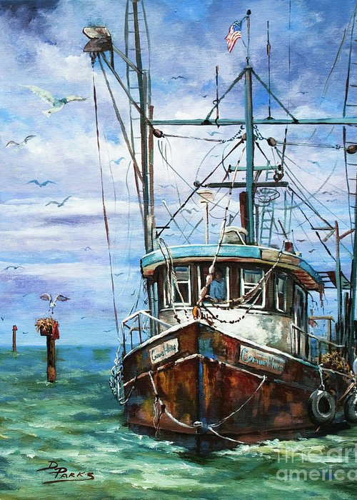 Shrimp Boat Greeting Card featuring the painting Coming Home by Dianne Parks