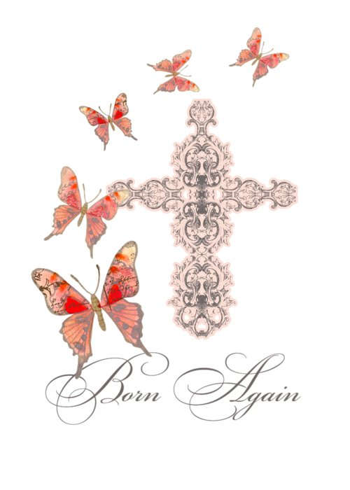 Born Again Mixed Media Greeting Cards