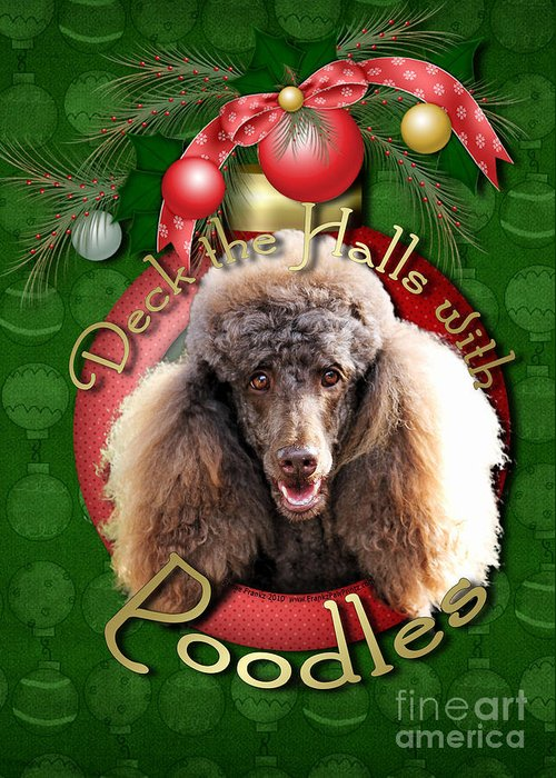 Poodle Greeting Card featuring the digital art Deck The Halls With Poodles by Renae Laughner