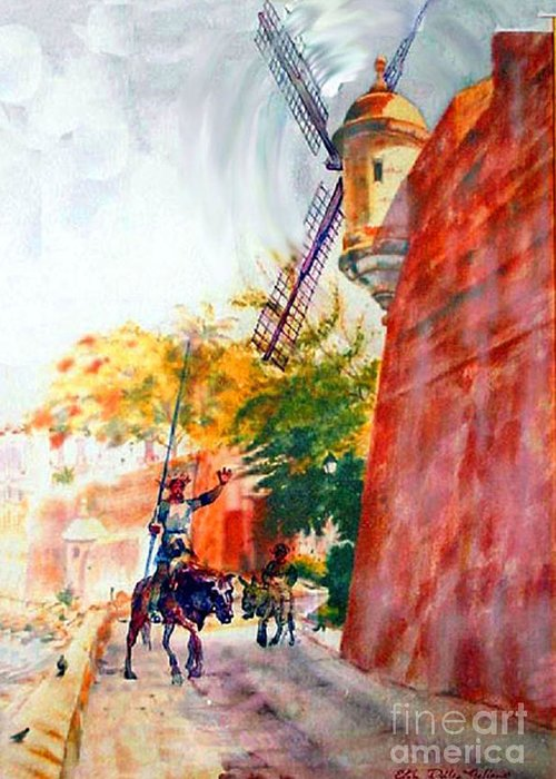 Old San Juan Prints Greeting Card featuring the painting Don Quixote In San Juan by Estela Robles