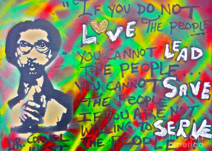 Dr. Cornel West Greeting Card featuring the painting Dr. Cornel West Love The People by Tony B Conscious
