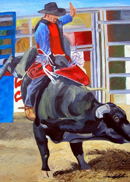 Bull Riding Greeting Card featuring the painting Eight Long Seconds by Michael Lee