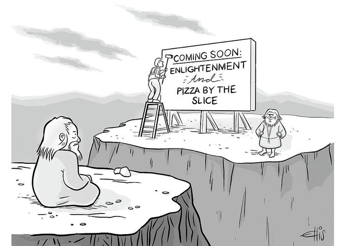 """""""coming Soon: Enlightenment And Pizza By The Slice"""" Greeting Card featuring the drawing Enlightenment And Pizza by Ellis Rosen"""