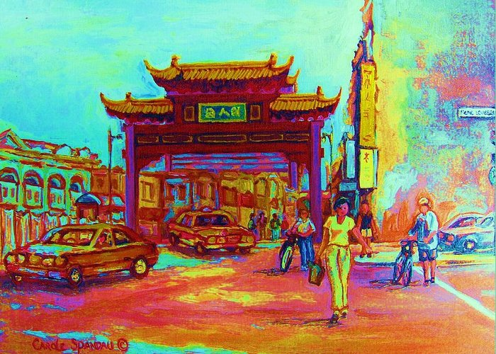 Montreal Greeting Card featuring the painting Entrance To Chinatown by Carole Spandau