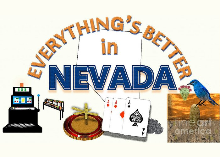 Nevada Greeting Card featuring the digital art Everything's Better in Nevada by Pharris Art