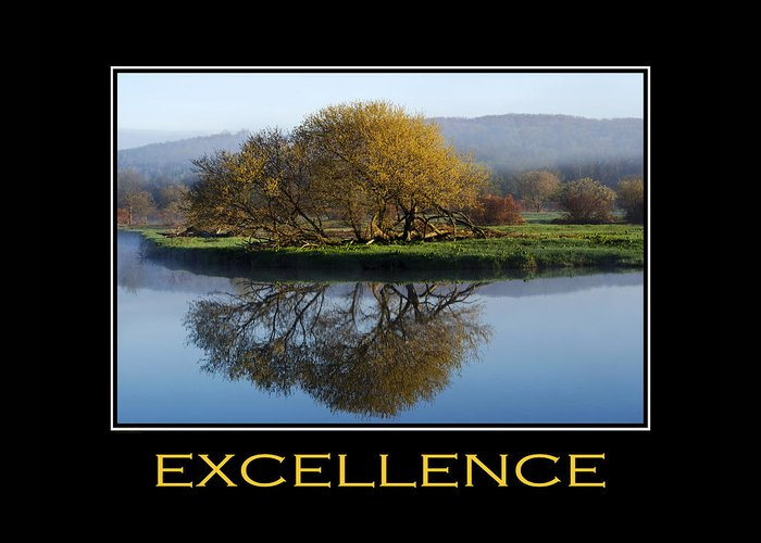 Excellence Greeting Card featuring the photograph Excellence Inspirational Motivational Poster Art by Christina Rollo