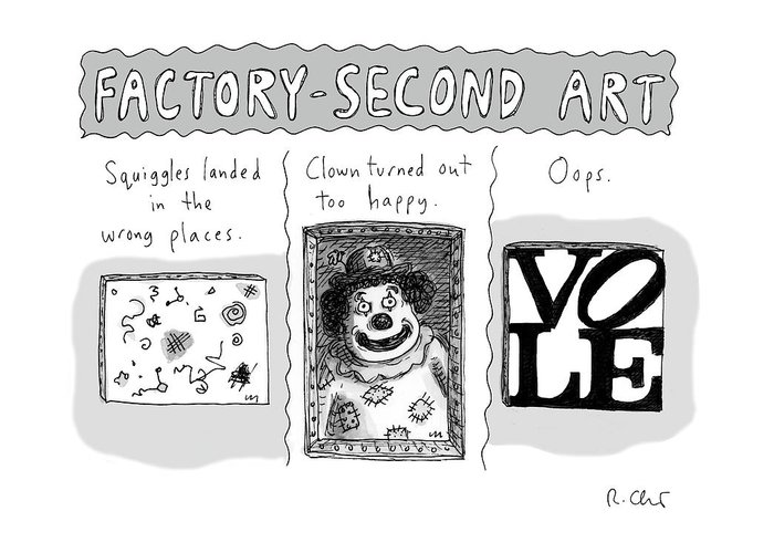 Factory-second Art Greeting Card featuring the drawing Factory Second Art by Roz Chast