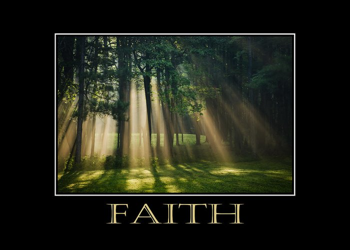 Faith Greeting Card featuring the photograph Faith Inspirational Motivational Poster Art by Christina Rollo