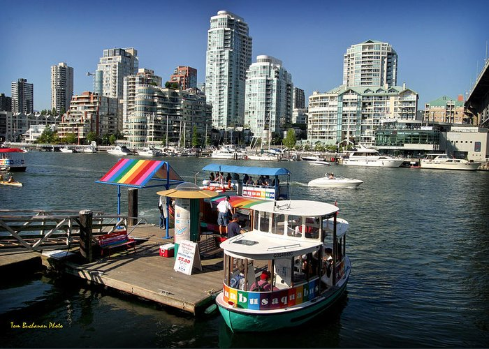 False Creek Greeting Card featuring the photograph False Creek In Vancouver by Tom Buchanan
