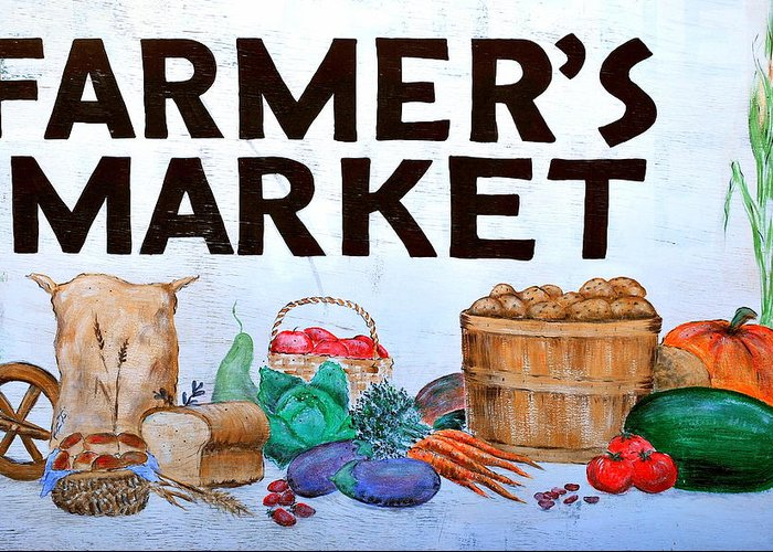 Farmers Greeting Card featuring the photograph Farmers Market Sign. by Oscar Williams