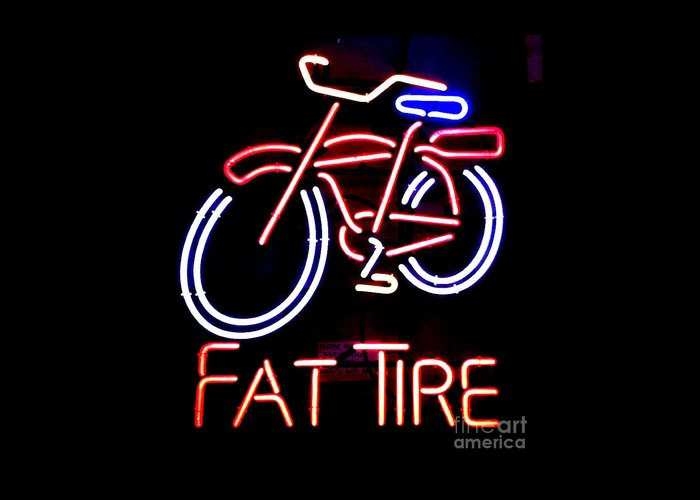 Neon Greeting Card featuring the photograph Fat Tire Neon Sign by Flo DiBona