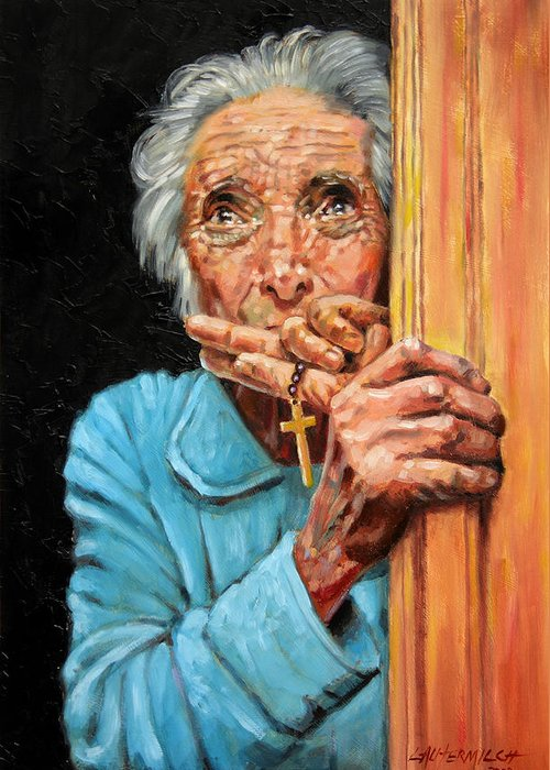 Old Woman Greeting Card featuring the painting Fear And Faith by John Lautermilch