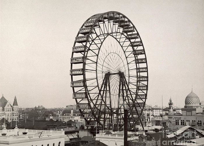 1893 Greeting Card featuring the photograph Ferris Wheel, 1893 by Granger