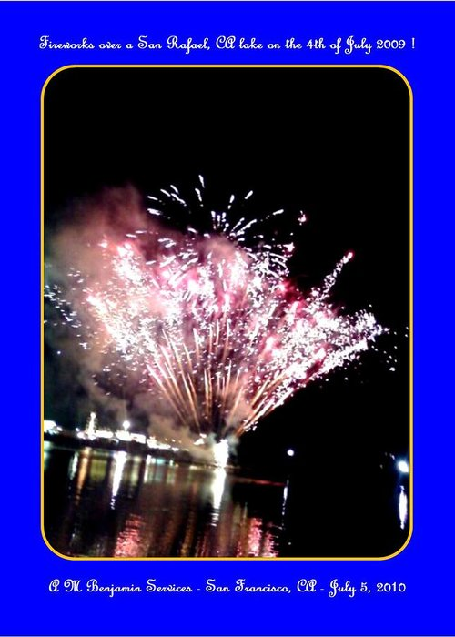 Fireworks Greeting Card featuring the photograph fireworks over San Rafael lake by Anthony Benjamin