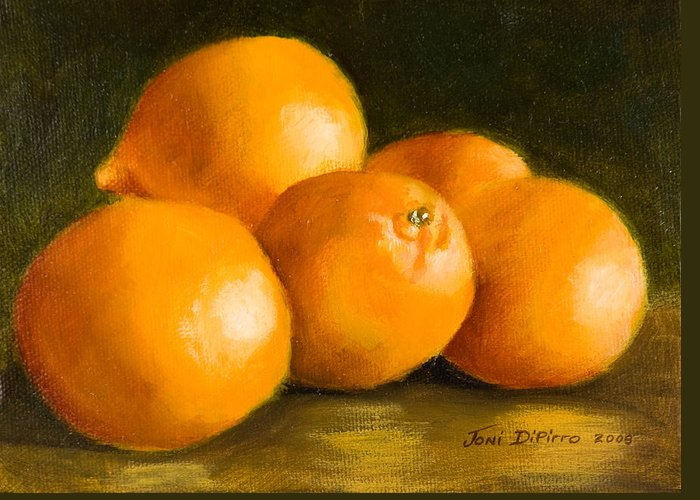 Fruit Greeting Card featuring the painting Five Oranges by Joni Dipirro