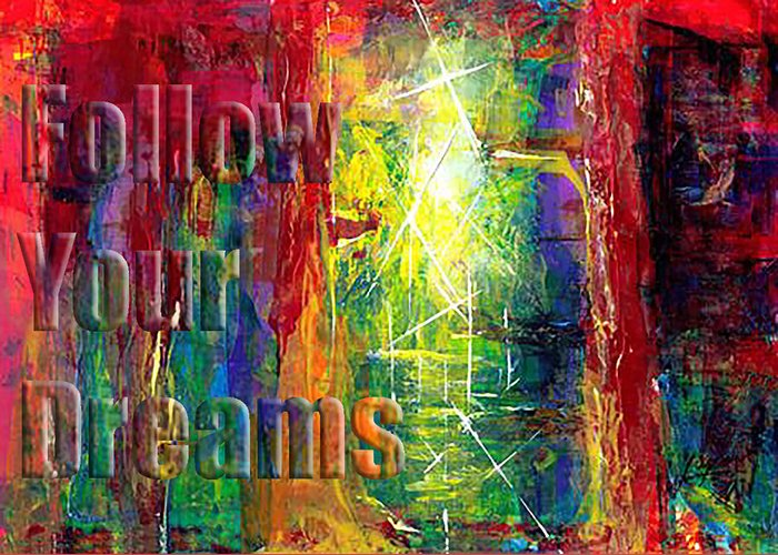 Greeting Cards Greeting Card featuring the painting Follow Your Dreams Embossed by Thomas Lupari