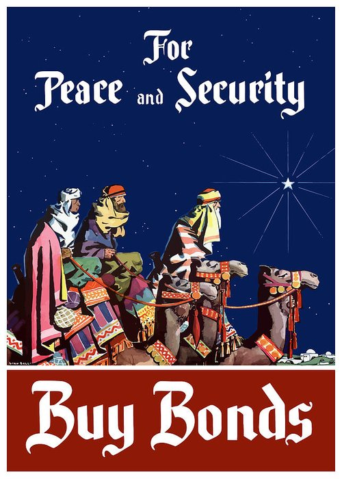 Three Wise Men Greeting Card featuring the painting For Peace And Security - Buy Bonds by War Is Hell Store