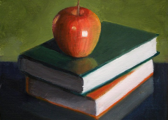 Still Life Greeting Card featuring the painting For The Teacher by Becky Alden