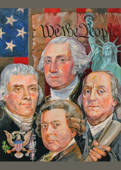Thomas Jefferson Greeting Card featuring the painting Founding Fathers Of America by Jan Mecklenburg