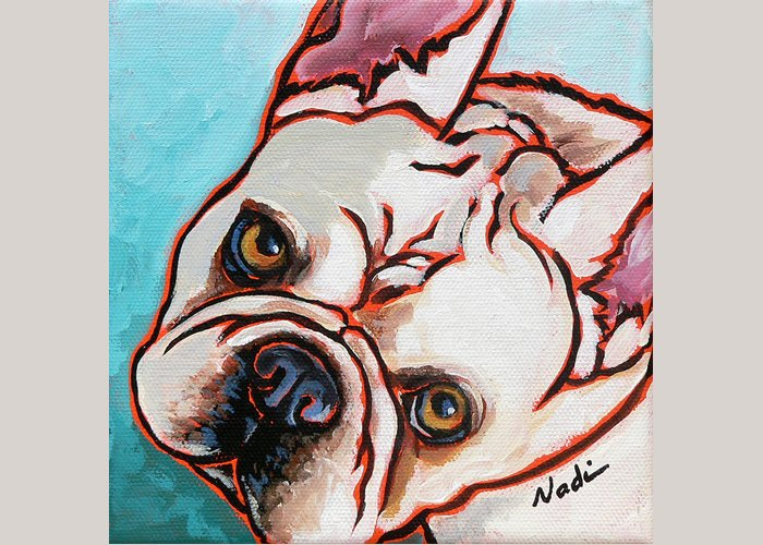 French Bulldog Greeting Card featuring the painting French Bulldog by Nadi Spencer