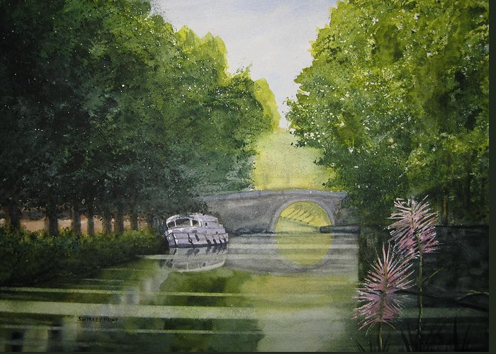 Landscape Greeting Card featuring the painting French Canal by Shirley Braithwaite Hunt