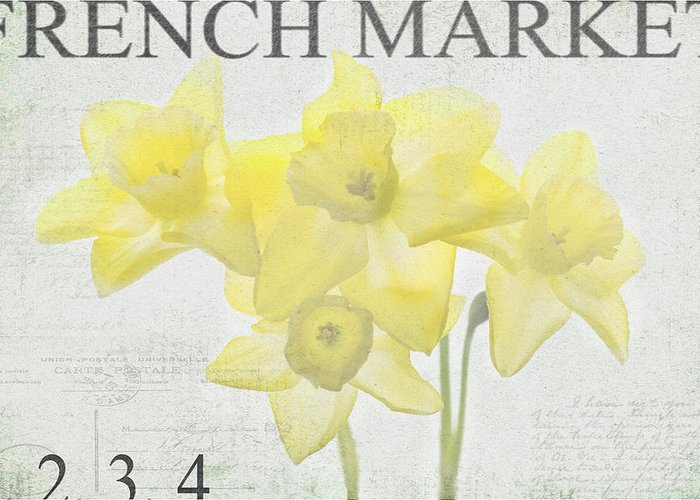 Daffodils Greeting Card featuring the photograph French Market Series C by Rebecca Cozart